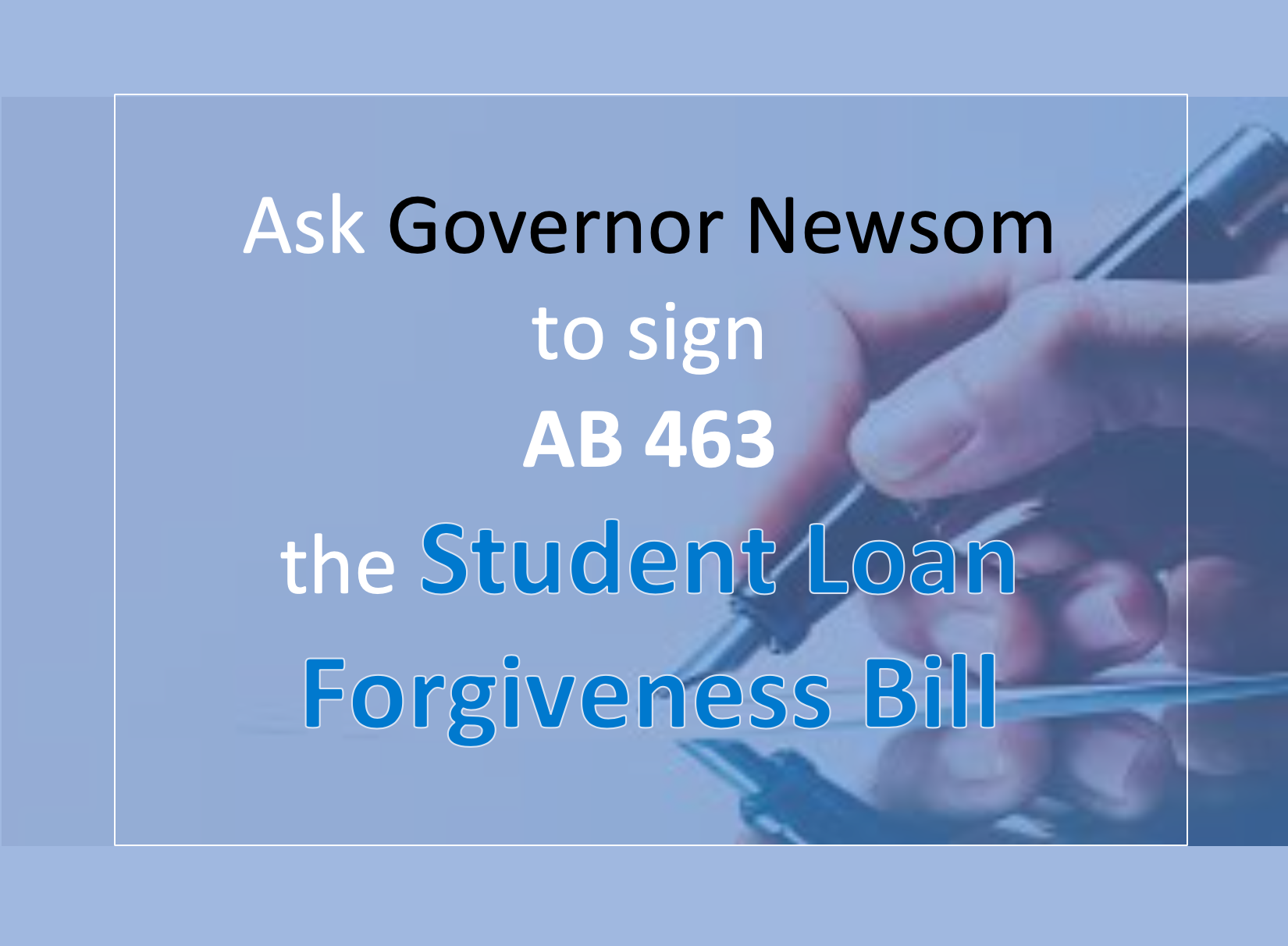 Sign Student Loan Forgiveness Bill